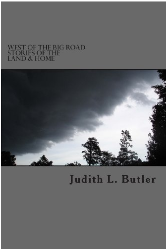 West of The Big Road | Stories Of The Land & Home